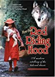 Bye Bye Red Riding Hood