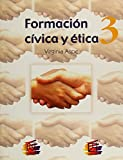 img - for Formacion civica y etica / Civics and Ethics (Spanish Edition) book / textbook / text book