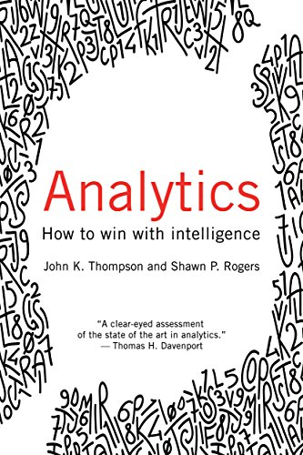 Analytics how to win with intelligence john thompson shawn rogers analytics how to win with intelligence by thompson john rogers shawn fandeluxe Choice Image
