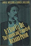If I Stop I'll Die, John A. Williams and Dennis A. Williams, 1560250089