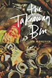 The Takeaway Bin, Toni Mirosevich, 1933132817