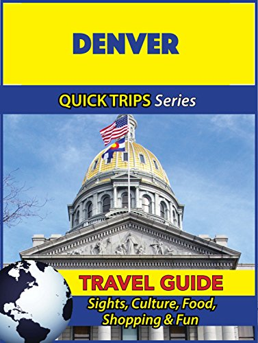 Denver Travel Guide (Quick Trips Series): Sights, Culture, Food, Shopping & - Denver Shopping