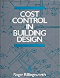 Cost Control in Building Design 9780876291030