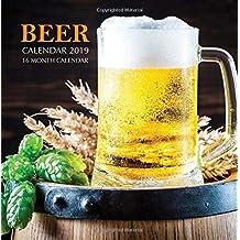 Beer Calendar 2019: 16 Month Calendar