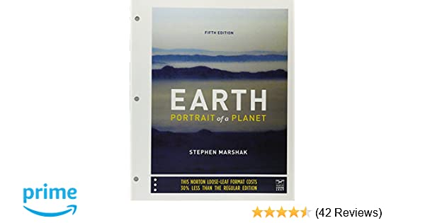 Earth portrait of a planet fifth edition stephen marshak earth portrait of a planet fifth edition stephen marshak 9780393281491 amazon books fandeluxe Choice Image