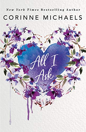 All I Ask by [Michaels, Corinne]