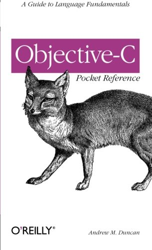 Objective-C Pocket Reference ISBN-13 9780596004231