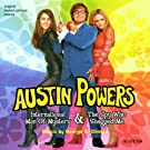Austin Powers International Man of Mystery and The Spy Who Shagged Me