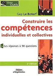 Construire les compétences individuelles et collectives : La compétence n'est plus ce qu'elle était