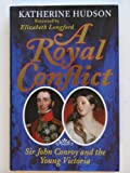 A Royal Conflict, Katherine Hudson, 0340607491