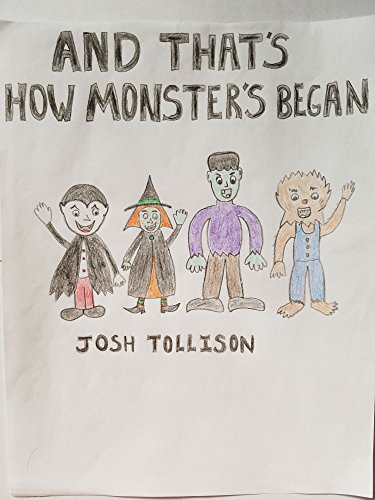 And That's How Monsters Began