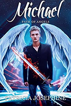 Michael (Path of Angels Book 1) by [Josephine, Patricia]