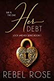 Her Debt (Lock and Key Series Book 1) Review and Comparison