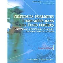Politiques publiques comparées dans les Etats fédéraux