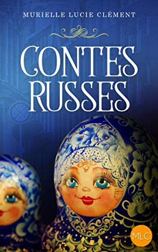 Contes russes (French Edition)