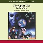 The Uplift War: The Uplift Saga, Book 3 | David Brin