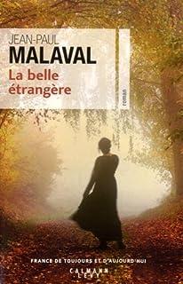 La belle étrangère, Malaval, Jean-Paul