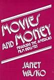 Movies and Money, Janet Wasko, 0893911089