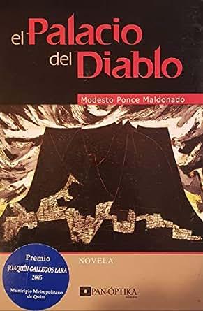 Amazon.com: El Palacio del Diablo: Premio Joaquín Gallegos Lara 2005 ...