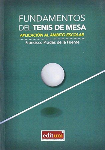 Descargar Libro Fundamentos Del Tenis De Mesa Francisco Pradas De La Fuente