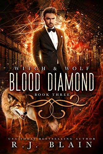 Blood Diamond (Witch & Wolf Book 3)