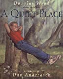 A Quiet Place, Douglas Wood, 0689815115