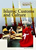 Islamic Customs and Culture (Understanding Islam)