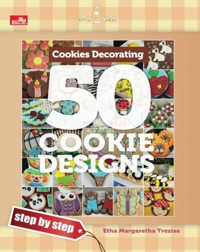 Cookies Decorating Book: 50 Cookie Designs - Step by Step]()