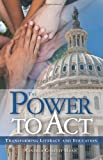The Power to Act, Cinthia Haan, 1466218258