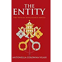 THE ENTITY: The Vatican Intelligence service