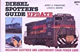 Diesel Spotter's Guide Update, Jerry A. Pinkepank and Louis A. Marre, 0890240299