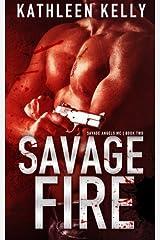 Savage Fire: Savage Angels MC #2 (Volume 2) Paperback