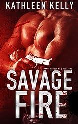Savage Fire: Savage Angels MC #2 (Volume 2)