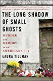 The Long Shadow of Small Ghosts: Murder and