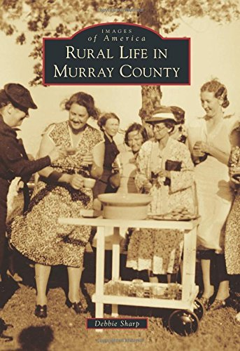 Rural Life in Murray County (Images of America)