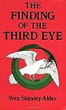 """""""The Finding of the Third Eye"""" av Vera Stanley Alder"""