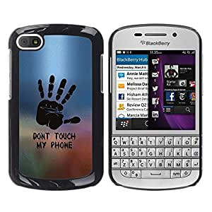 Impact Case Cover with Art Pattern Designs FOR BlackBerry Q10 DON'T TOUCH MY PHONE Betty shop