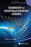 Geometry of Crystallographic Groups, Andrzej Szczepanski, 9814412252