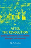 After the Revolution: Gender and Democracy in El