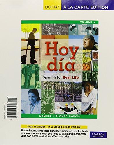 Hoy día: Spanish for Real Life, Volume 2, Books a la Carte Edition