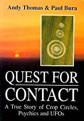 Quest for Contact: True Story of Crop Circles, Psychics and UFOs