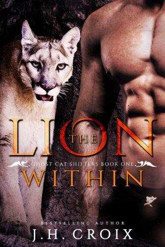 The Lion Within (Ghost Cat Shifters, #1)