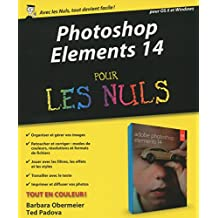 Photoshop Elements 14 pour les Nuls (French Edition)