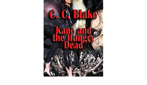 Kane and the Hungry Dead (Valkyrie Force Book 1)