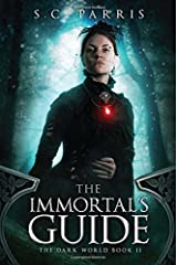 The Immortal's Guide (2) (The Dark World) Paperback