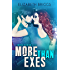 More Than Exes (Chasing The Dream Book 0)
