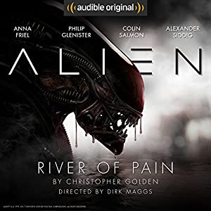 Alien: River of Pain Hörspiel