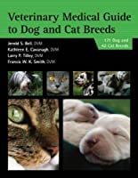 Veterinary Medical Guide to Dog and Cat Breeds