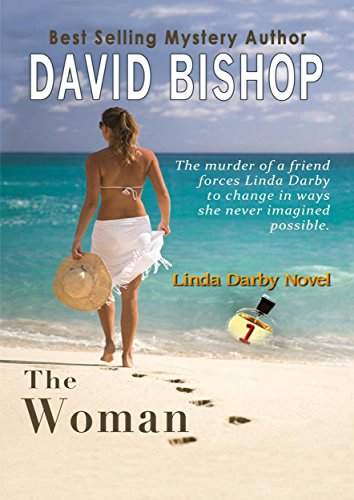 The Woman (Linda Darby Mystery Book 1) by [Bishop, David]
