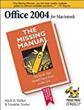 img - for Office 2004 for Macintosh: The Missing Manual by Mark Holt Walker (2005-02-19) book / textbook / text book